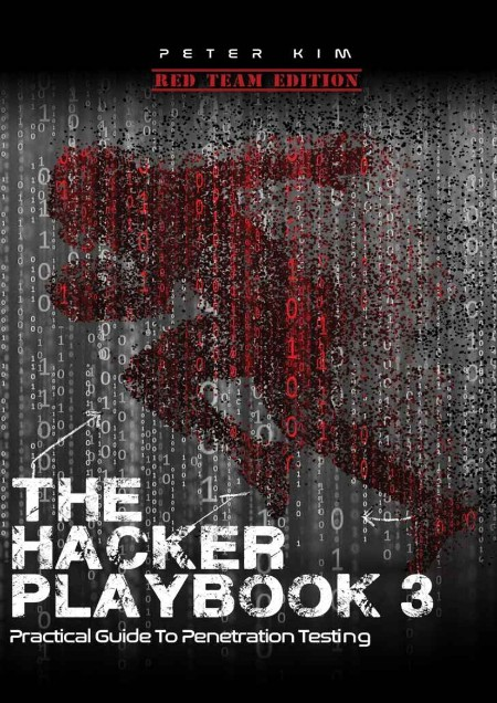 The Hacker Playbook - Practical Guide To Penetration Testing