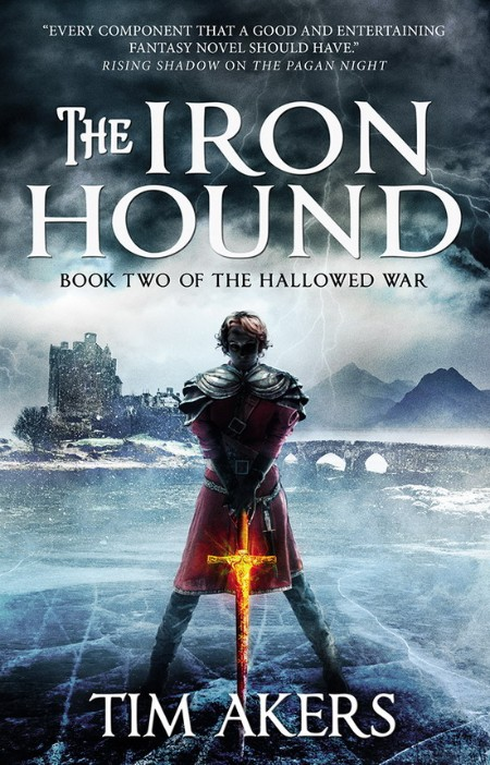 The Iron Hound by Tim Akers