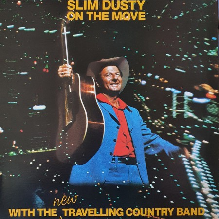 On The Move - Slim Dusty & The New Travelling Country Band - 12 Top Tracks (HQ MP3)