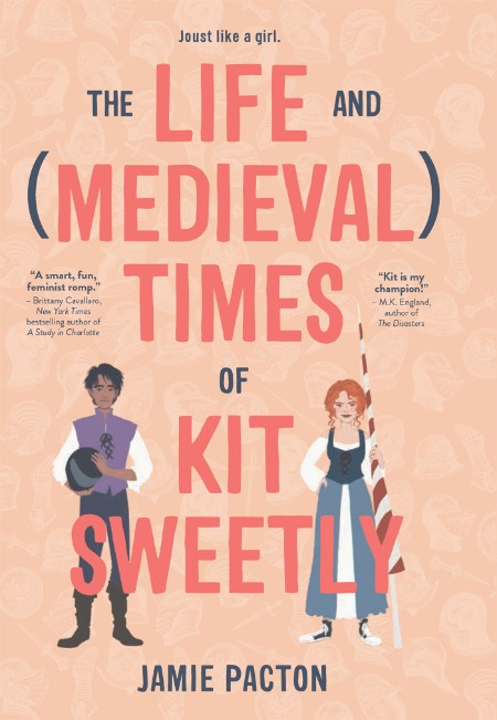 The Life and Medieval Times of by Jamie Pacton