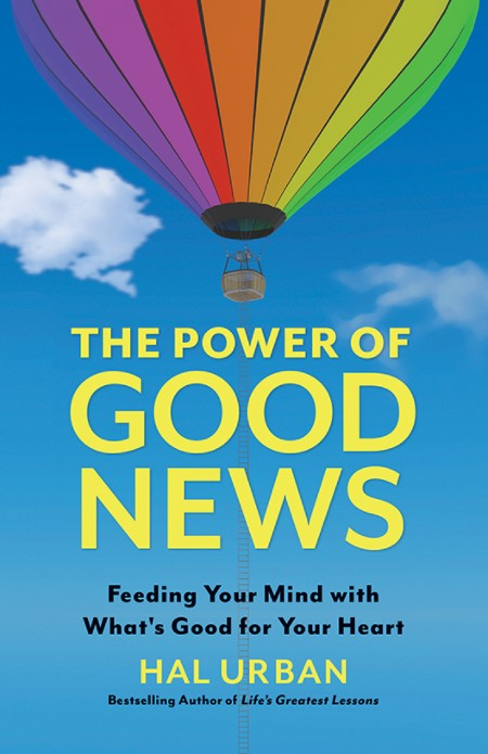 The Power of Good News by Hal Urban