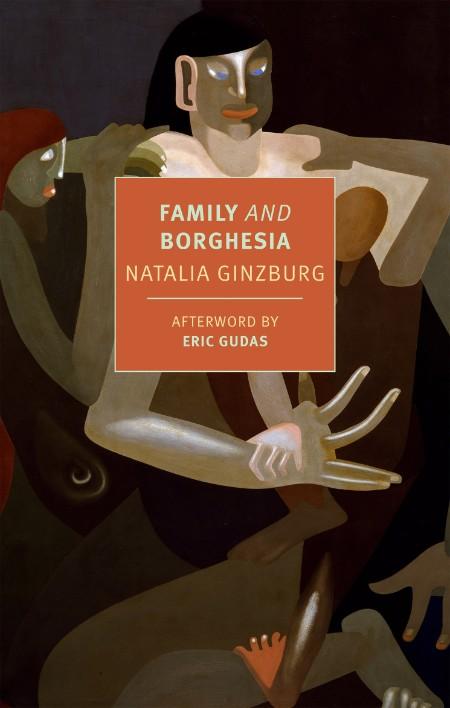 Family and Borghesia by Natalia Ginzburg