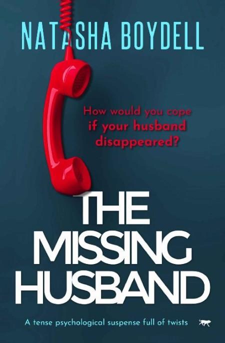 The Missing Husband by Natasha Boydell