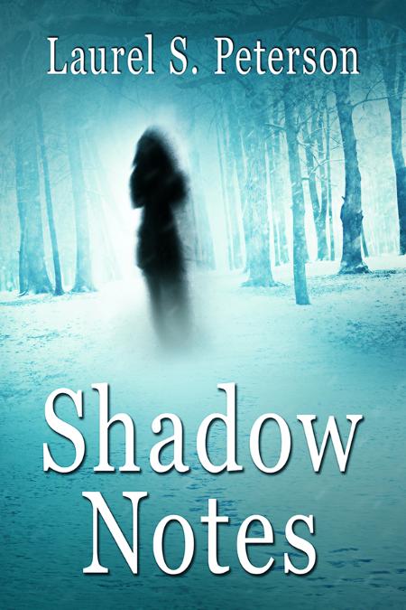 Shadow Notes Clara by Laurel S  Peterson