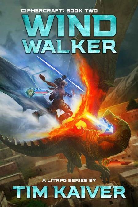 Windwalker by Tim Kaiver