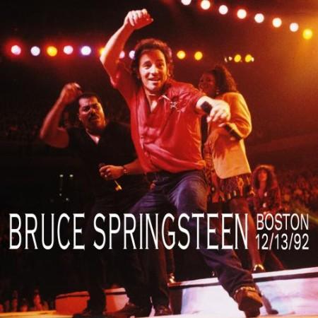 Bruce Springsteen - 1992-12-13 - Boston Garden, Boston, MA (2021)