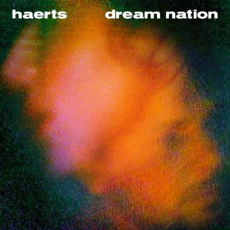 Haerts - Dream Nation (2021)