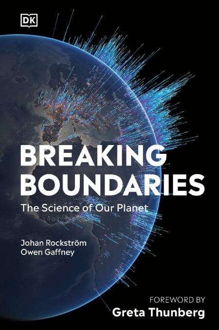 Breaking Boundaries - Johan Rockstrom