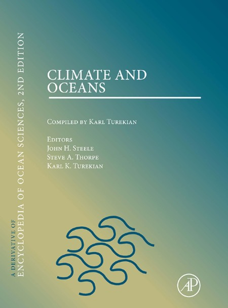 Climate And Oceans A Derivative Of Encyclopedia Of Ocean Sciences Second Edition