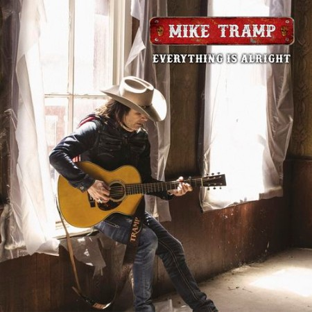 Mike Tramp - Everything Is Alright (2021)
