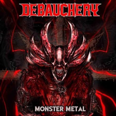 Debauchery - Monster Metal (2021)